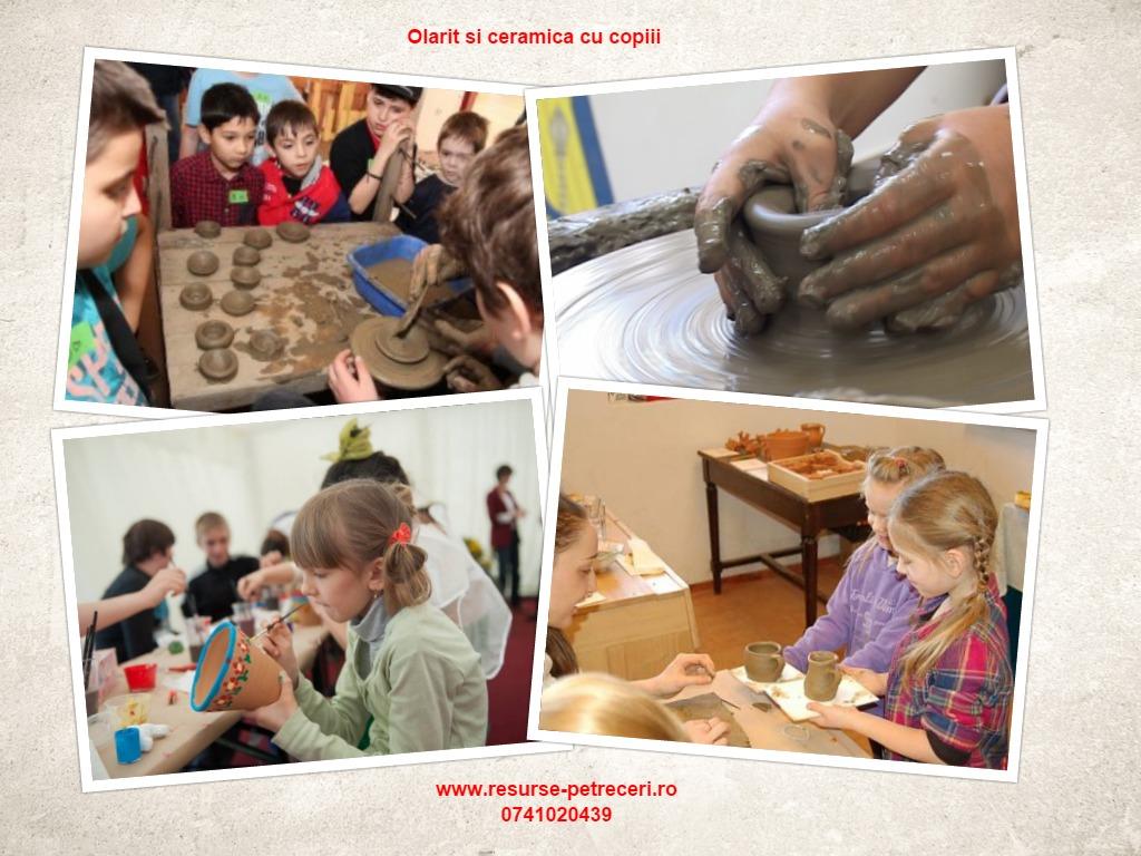 Workshop olarit si ceramica